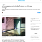 A Photographer's Quiet Reflections on Climate Change