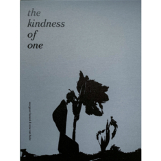 The Kindness of One